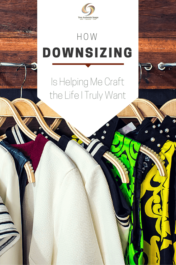 How Downsizing Is Helping Me Craft the Life I Truly Want