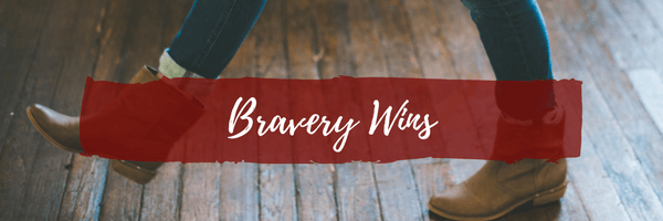 Bravery Wins