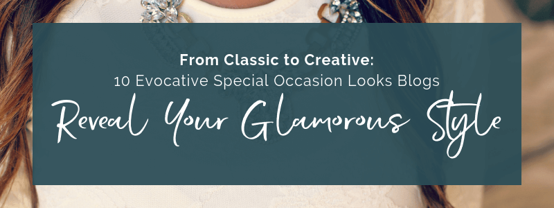 Reveal Your Glamorous Style